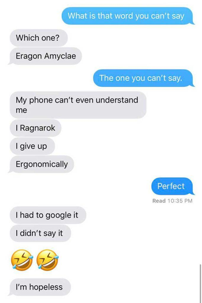funny text message funny texts can't say or spell the word ergonomically