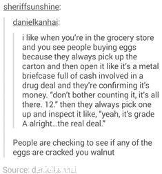 funny post see people buying eggs open like its full of cash and counting to see if there are all 12 funny response they are checking to see if any are cracked you walnut
