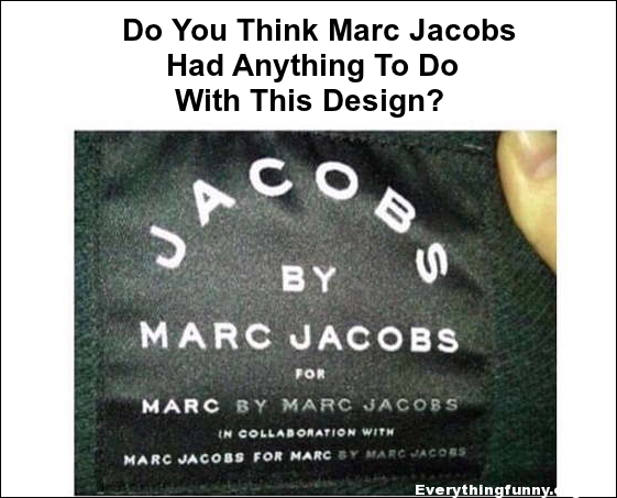 funny caption do you think marc jacobs had anything to do with this design mac jacobs on tag mentioned 10 x
