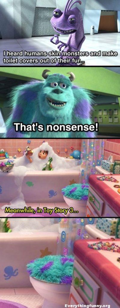 funny caption monsters in toilet covers our of fur in toy story 3 there is a toilet cover made in Monsters fun
