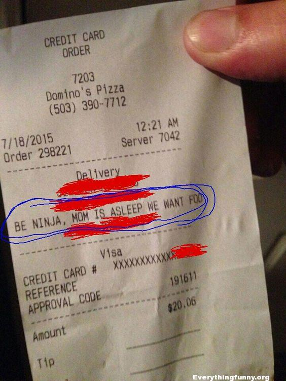 funny receipt, funny food order be ninja mom is asleep we want food, funny notes,
