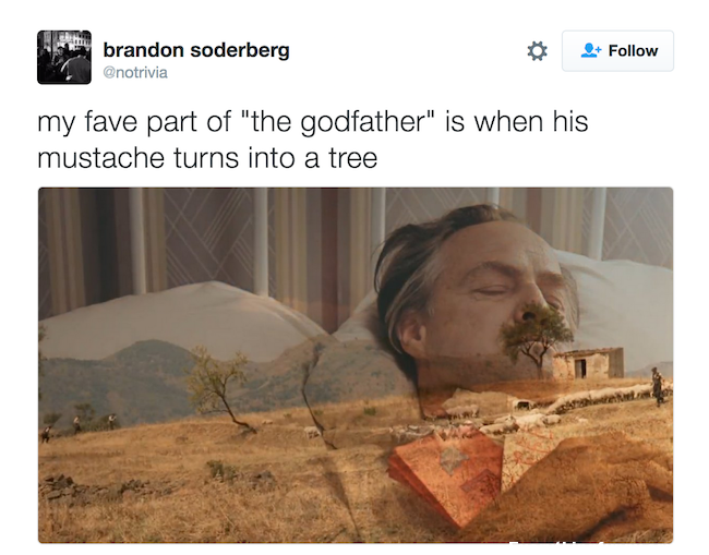 funny post favorite part of Godfather when scene changes his mustache turns into a tree