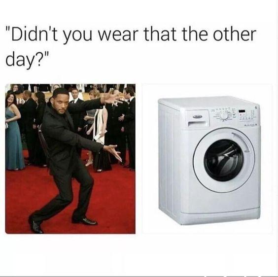 funny meme funny status didn't you wear that the other day will smith pointing towards washing machine