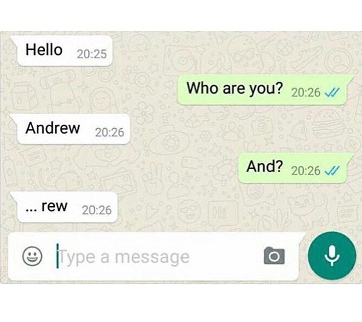 funny text message who are you andrew and? rew...