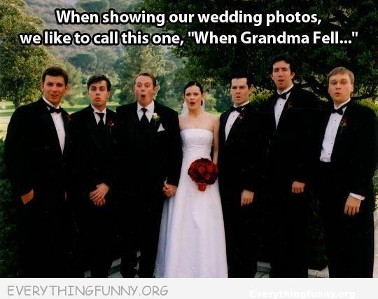 funny wedding pictures funny caption pictures we like to call this one when grandma fell