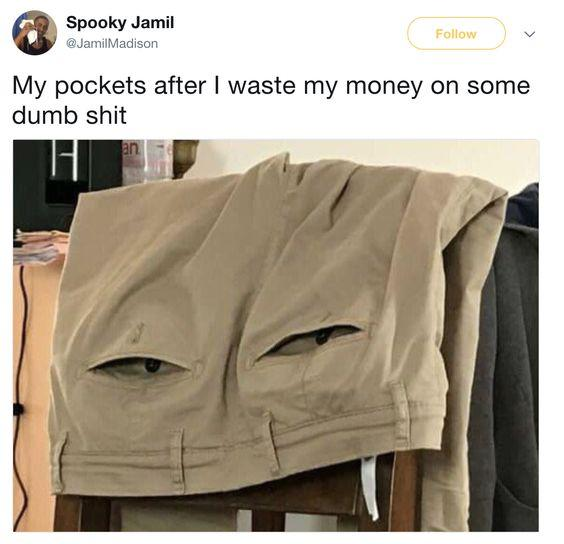 funny posts, funny caption, things that look like other things funny pants look judgemental face my pockets after i waste my money on some dumb