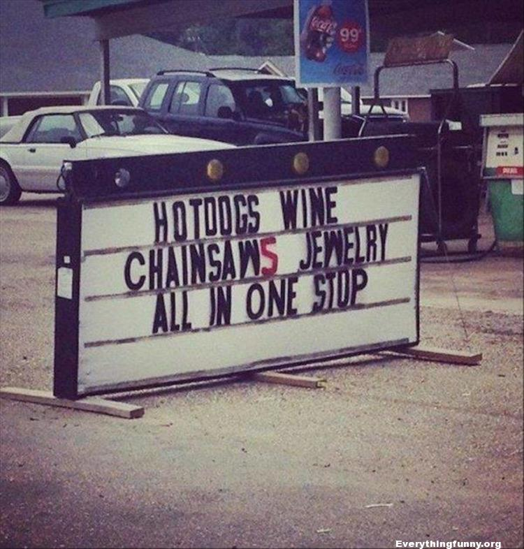 funny sign, funny billboard hotdogs wine chainsaws jewelry all in one stop funny ads