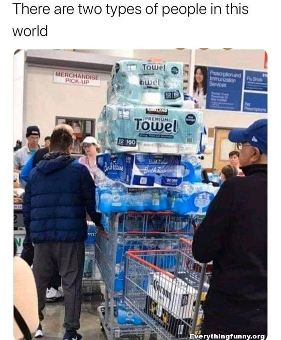 funny 2 kinds of people shopping cart filled with toilet paper other cart filled with beer