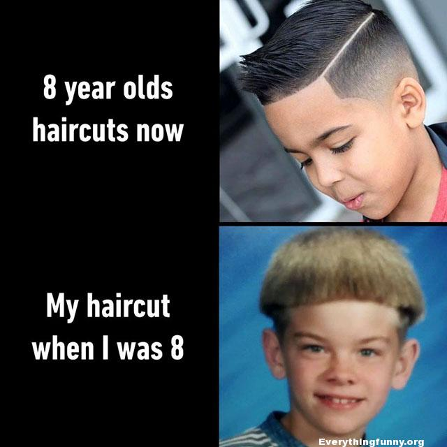 funny haircuts - difference between 8 year old haircuts now vs when i was 8 years old
