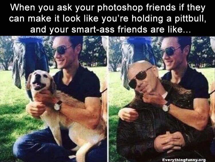 friend asks friend to photoshop pitball into picture and they put singer instead of dog
