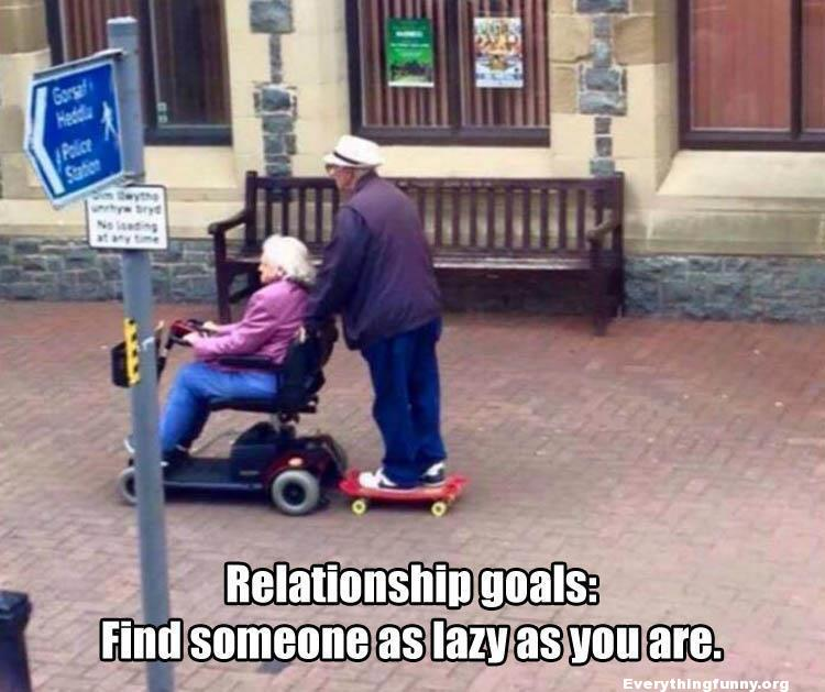 funny meme funny caption find someone as lazy as you are relationship goals