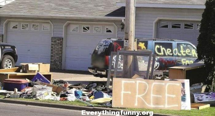 funny photo cheating spouse gets caught and all of their stuff thrown on lawn with Free sign
