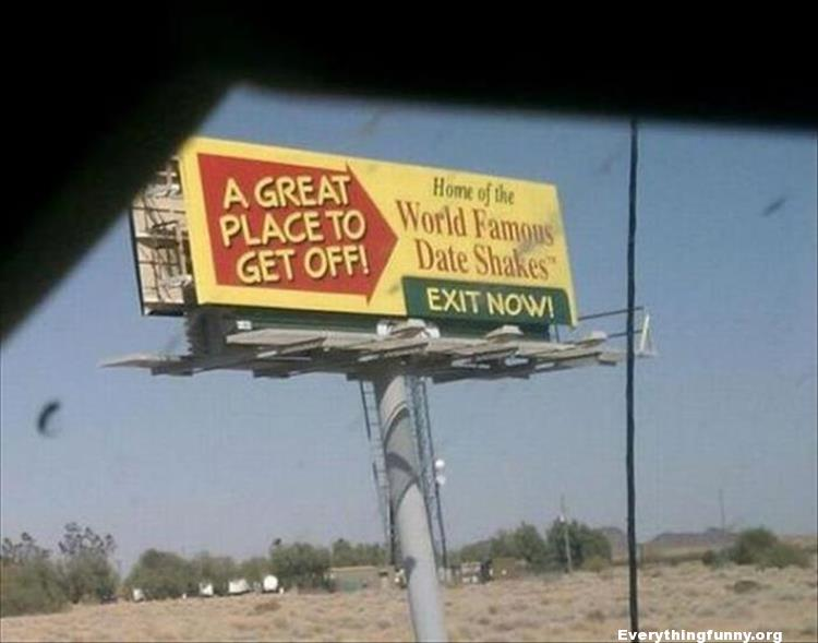 funny billboards. funny road signs, funny sign, a great place to get off