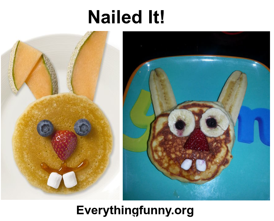 funny nailed it picture, funny expectation vs reality picture easter bunny pancake fail