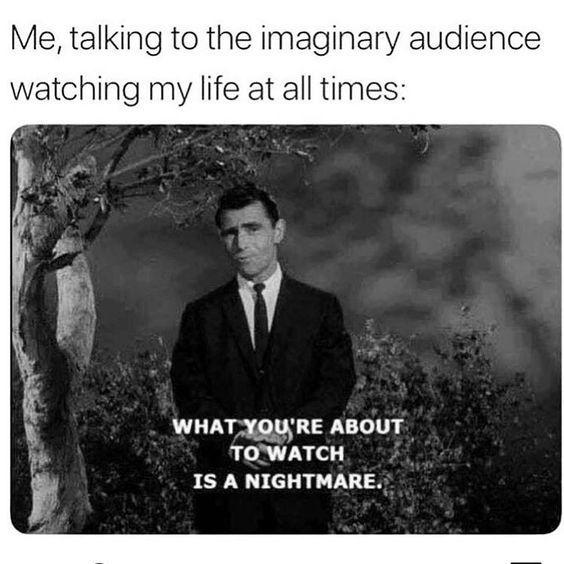 funny post funny picture with caption twilight zone me talking to imaginary audience